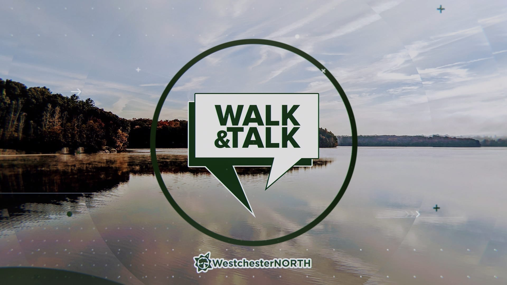 Walk & Talk Video Series on Westchester North
